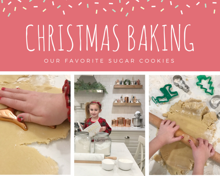 Christmas Baking and Our Favorite Sugar Cookie Recipe!