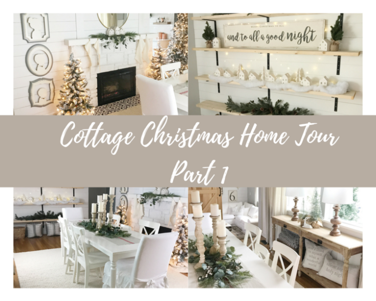 Christmas Cottage Home Tour {Part 1}