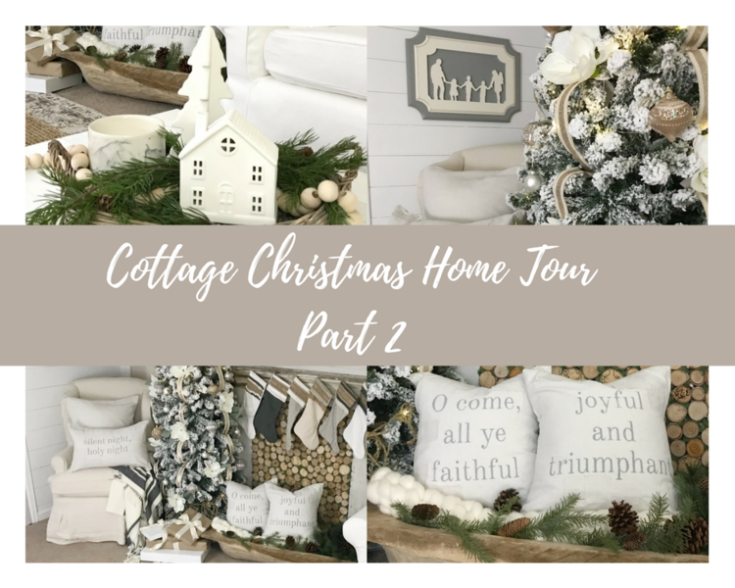 Christmas Cottage Home Tour {Part 2}